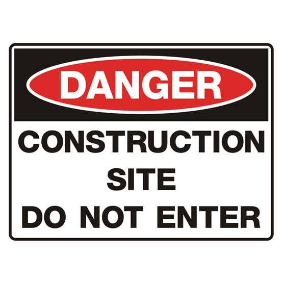 Site Sign Do Not Enter Danger Construction 600x450mm