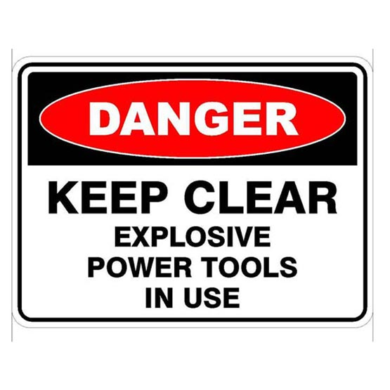 Site Sign Keep Clear Explosive Power Tools In Use Danger 600x450mm