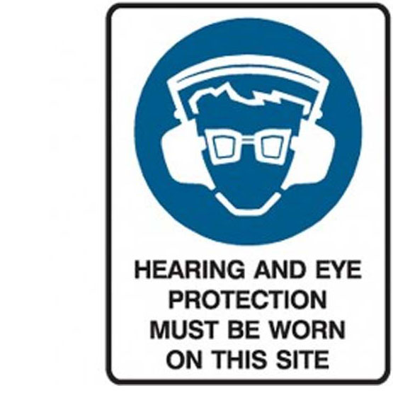 Site Sign Hearing & Eye Protection Must Be Worn 600x450mm